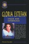 Gloria Estefan: Singer and Entertainer - Doreen Gonzales