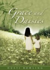 Grace and Daisies - Dusti Bowling