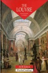 The Louvre: A Palace, a Museum - Jean-Jacques Leveque