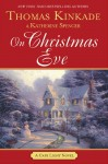 On Christmas Eve - Thomas Kinkade, Katherine Spencer