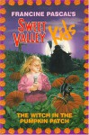 The Witch in the Pumpkin Patch - Francine Pascal, Molly Mia Stewart