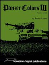 Panzer Colors III - Bruce Culver