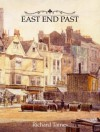 East End Past - Richard Tames