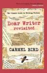Dear Writer Revisited - Carmel Bird