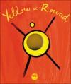 Yellow & Round - Hervé Tullet