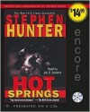 Hot Springs - Stephen Hunter, Jay O. Sanders