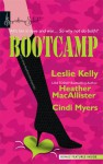 Bootcamp: Kiss and Make Up / Sugar and Spikes /Flirting with an Old Flame - Leslie Kelly, Heather MacAllister, Cindi Myers