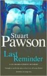 Last Reminder - Stuart Pawson