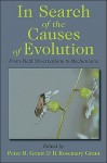 In Search of the Causes of Evolution: From Field Observations to Mechanisms - Peter Grant