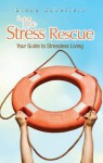 The Stress Rescue - Diane Schofield