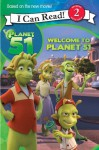 Planet 51: Welcome to Planet 51 - Gail Herman