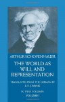 The World as Will and Representation, Vol 1 - Arthur Schopenhauer, E.F.J. Payne