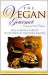 The Vegan Gourmet: Full Flavor & Variety With over 120 Delicious Recipes - Susann Geiskopf-Hadler, Mindy Toomay