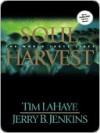 Soul Harvest - Tim LaHaye, Jerry B. Jenkins