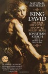 King David: The Real Life of the Man Who Ruled Israel - Jonathan Kirsch