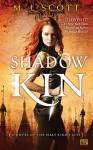Shadow Kin - M.J. Scott