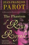 The Phantom of Rue Royale - Howard Curtis, Jean-François Parot