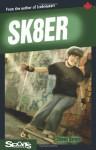 SK8ER (Lorimer Sports Stories) - Steven Barwin