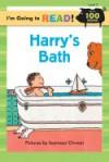 HARRY'S BATH (Little Rooster) - Harriet Ziefert