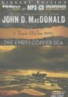 The Empty Copper Sea - John D. MacDonald