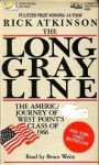 The Long Gray Line: The American Journey of West Point's Class of 1966 - Rick Atkinson