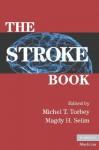 The Stroke Book - Michel T. Torbey