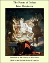 The Poems Of Ossian - James MacPherson
