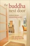 The Buddha Next Door - Zan Gaudioso, Greg Martin