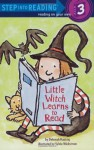 Little Witch Learns to Read (Step into Reading) - Deborah Hautzig, Sylvie Wickstrom