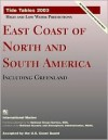 East Coast of North and South America: Including Greenland - International Marine