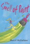 The Smell of Paint - Sheryl McFarlane