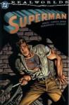 Realworlds: Superman - Steve Vance, José Luis García-López