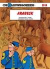 Arabesk (De Blauwbloezen, #48) - Raoul Cauvin