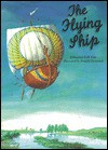 The Flying Ship: A Russian Folk-Tale - Alexander Afanasyev, Александр Афанасьев