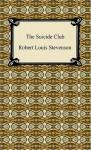 The Suicide Club - Robert Louis Stevenson