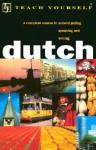 Teach Yourself Dutch Complete Course - Teach Yourself Publishing, Gerdi Quist