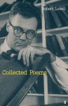 The Collected Poems of Robert Lowell - Robert Lowell