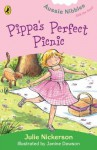 Pippa's Perfect Picnic: : Aussie Nibbles - Julie Nickerson, Janine Dawson