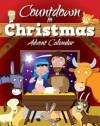 Countdown to Christmas Advent Calendar - Juliet David, Paul Nicholls