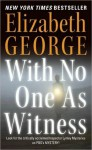 With No One As Witness - Elizabeth George