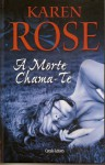 A Morte Chama-te (Livro 5) - Karen Rose