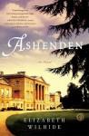 Ashenden: A Novel - Elizabeth Wilhide