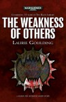 The Weakness of Others - L J Goulding