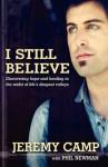 I Still Believe - Camp Jeremy, Phil Newman, Karen Kingsbury
