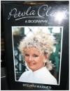 Petula Clark: A Biography - Steven Warner