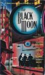 The Black Moon - Loren D. Estleman, Robert J. Randisi, Livia J. Washburn