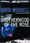 The Brotherhood of the Rose - David Morrell, Various