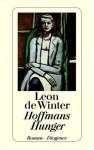 Hoffmans Hunger (Taschenbuch) - Leon de Winter