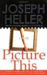 Picture This Limited - Joseph Heller