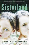 Sisterland: A Novel - Curtis Sittenfeld
